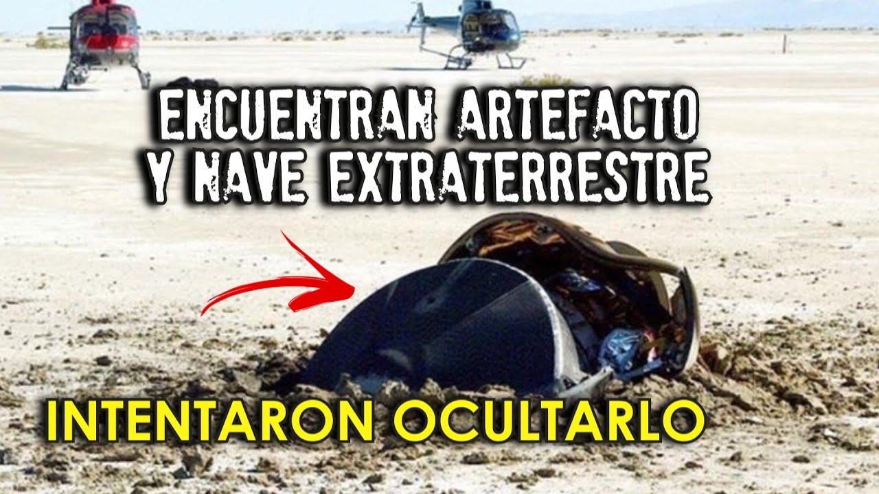 Encuentran artefacto y nave extraterrestre | INTENTARON OCULTARLO