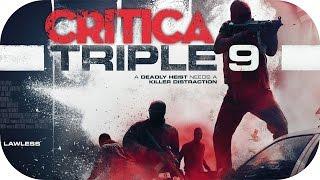 Triple 9 | Crítica SIN SPOILERS - CineVlogs