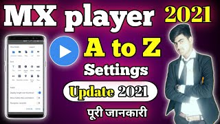 Mx player a to z settings 2021 in hindi/urdu || all feature and tips and tricks | technology feature screenshot 4