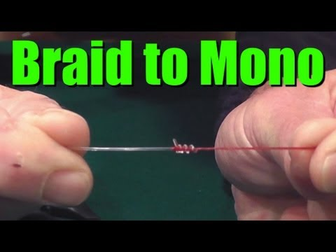 How to tie braided fishing line to monofilament or for Fishing knots for braided line