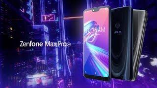 Introducing ZenFone Max Pro (M2) | ASUS