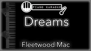 Dreams - Fleetwood Mac - Piano Karaoke Instrumental