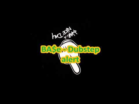 BA$e - Dubstep alert   $$ mp3