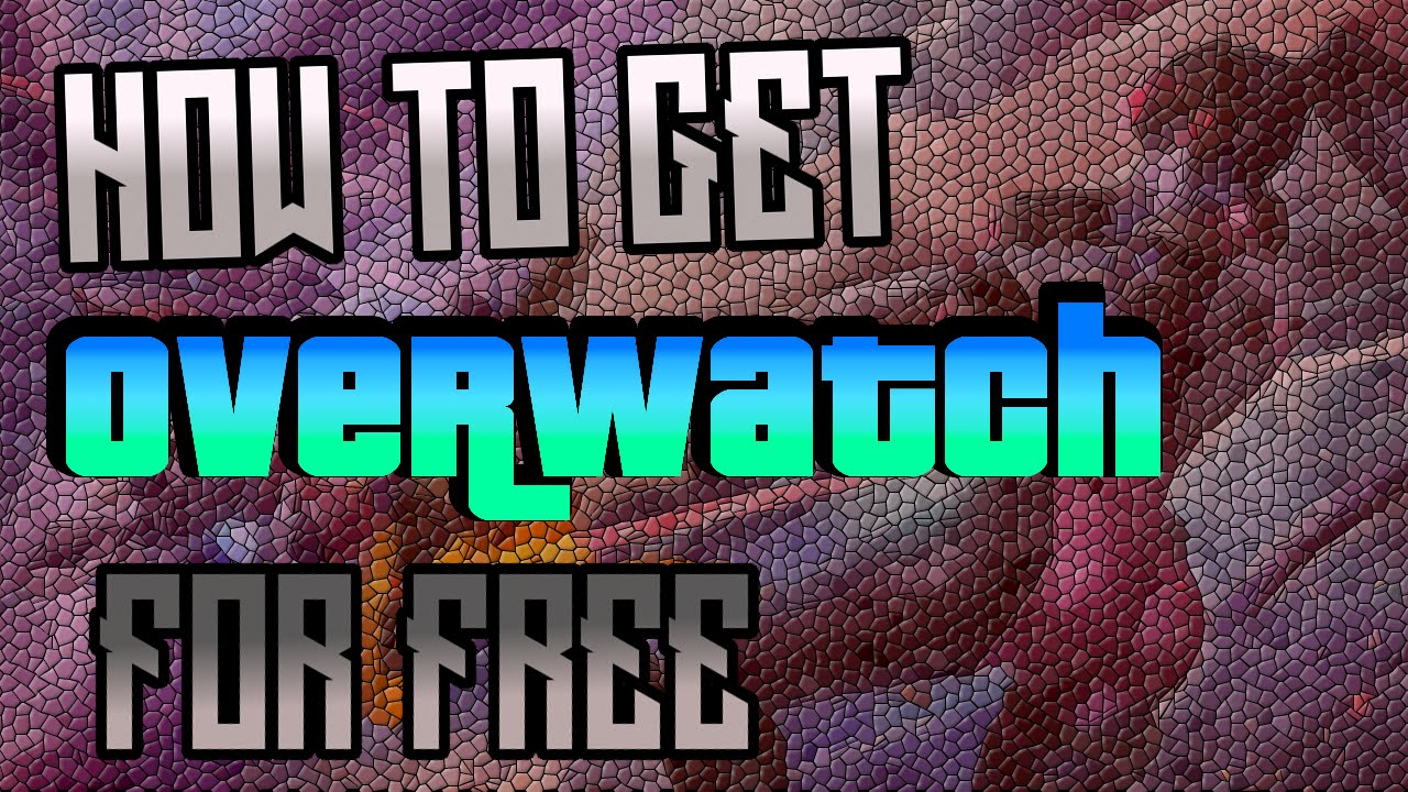 How To Get Overwatch For Free Glitch - LEGIT XBOX/PS/PC - Tutorial (Working  August 2017)