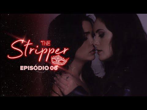 THE STRIPPER - Episódio 06 | Subtitles