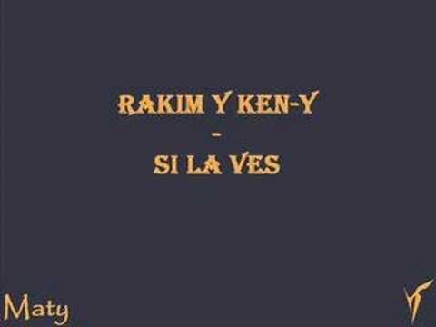 Rakim y Ken-Y - Si la ves