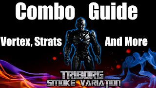 Triborg Smoke Combo Guide Tutorial: Vortex, Combos and Basics (Inputs Included) | Mortal Kombat XL