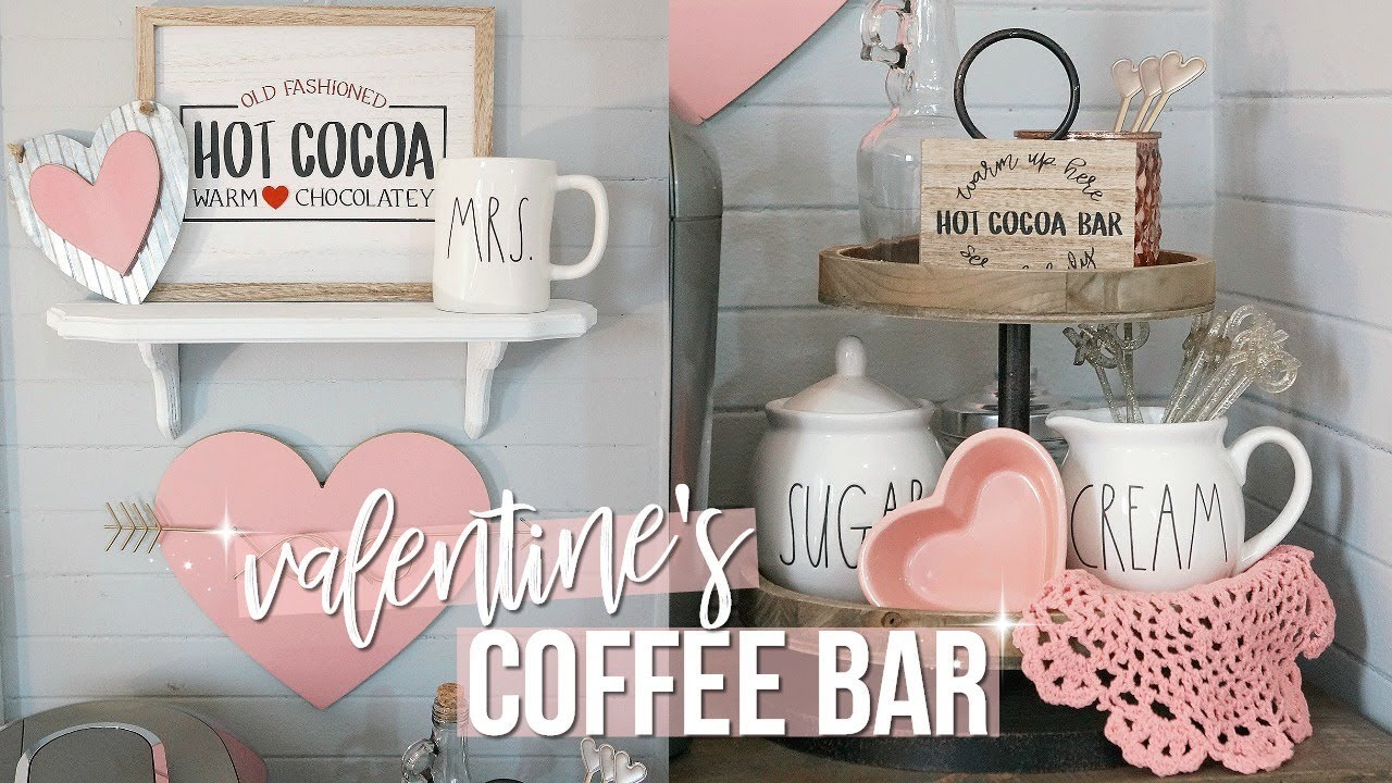 Valentine S Day Coffee Bar Decorate With Me Youtube
