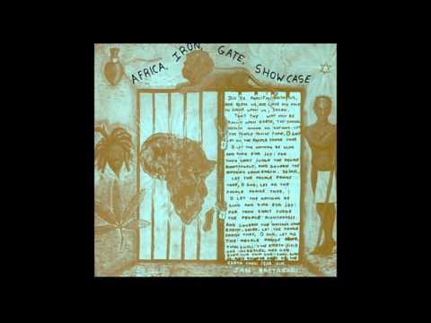 Africa Iron Gate Showcase   B1   Enos McLoud   Words sounds & power