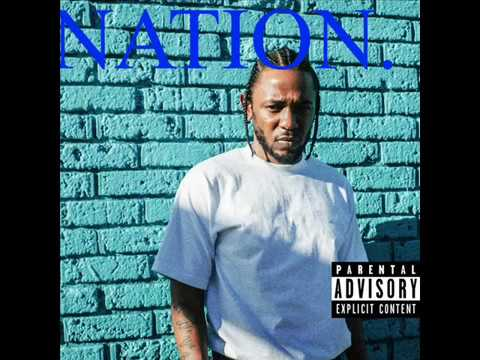 KENDRICK LAMAR NATION (NEW ALBUM)(2017)(LEAKED) NEW SECOND ALBUM  NATION