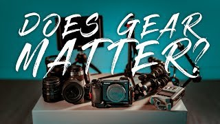 Does Photography Gear Matter?