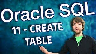 Oracle SQL Tutorial 11 - CREATE TABLE