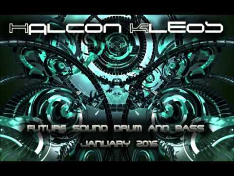 Halcyon Kleos - Future Drum & Bass Mix (New Years Eve Speical 2015!)