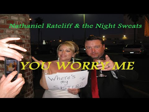 Nathaniel Rateliff - You Worry Me Video (1280 x 740) final edit