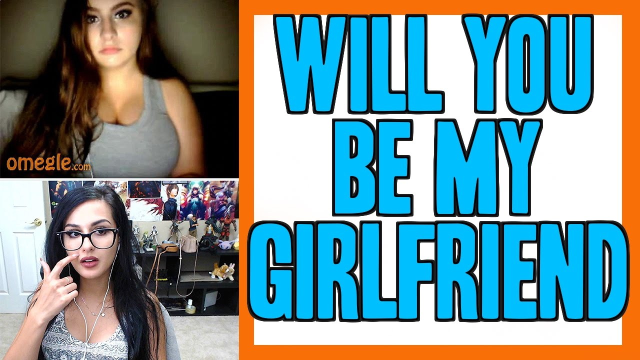 Will You Be My Girlfriend Omegle Funny Moments Youtube