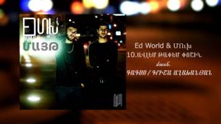 ED WORLD & MUKH feat. GAGSO / GRISHA AGHAKHANYAN - AVLEM TAPEM POSHIN / ALBUM MAYT /