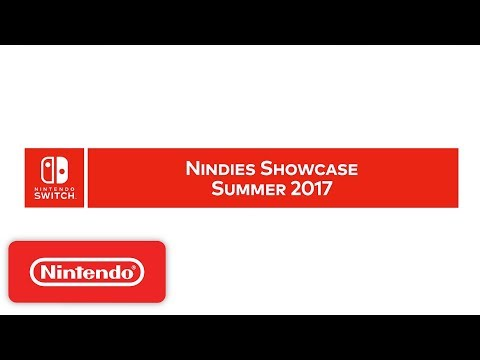 Nintendo Switch Nindies Showcase Summer 2017