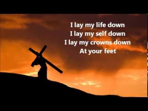 I Lay My Life Down - Darrell Evans (with lyrics)