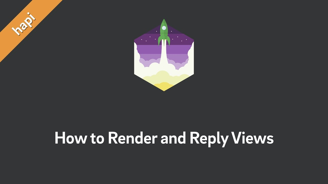 hapi — How to Render and Reply Views