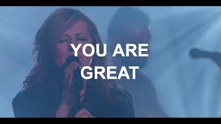 You Are Great - Darlene Zschech (Official Video)