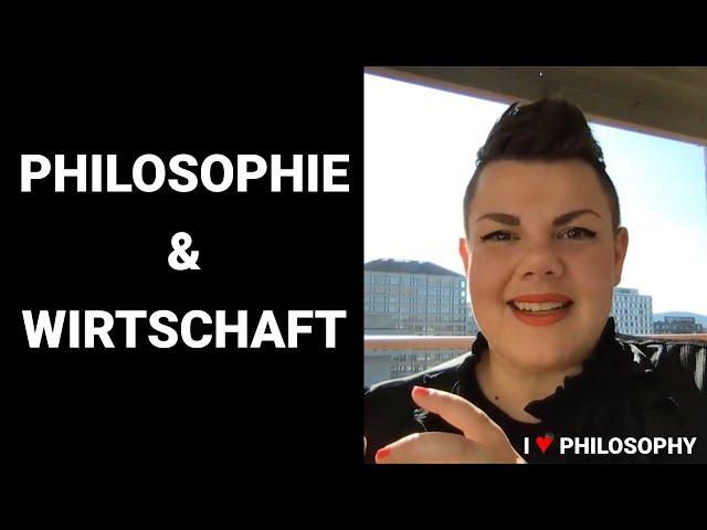 Philosophie & Wirtschaft