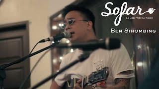 Ben Sihombing - Sama Sama Menunggu   Sofar Jakarta