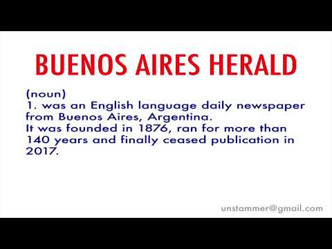 How to Pronounce Buenos Aires Herald