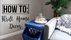 HOW TO THRIFT | HOME DECOR | TIPS & TRICKS