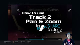 How to add Pan & Zoom effects to your Track 2 clips - SHAREfactory™ v1.09 (PS4)