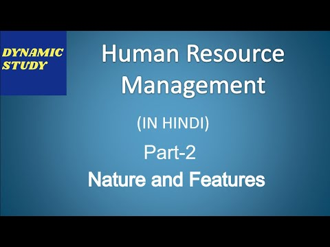 Nature And Features Of HRM In Hindi Class-2