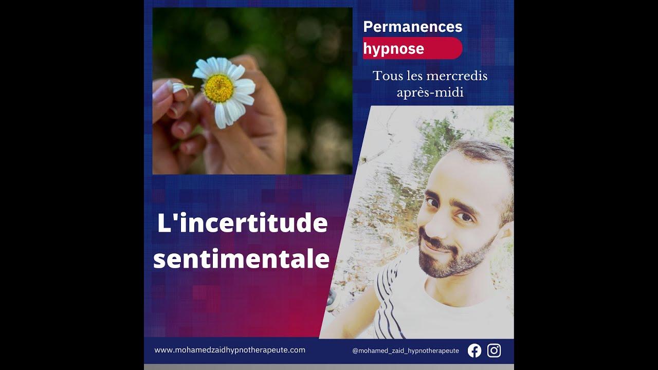 Relations et émotions - L'incertitude sentimentale et les angoisses de séparation - Hypnose PNL