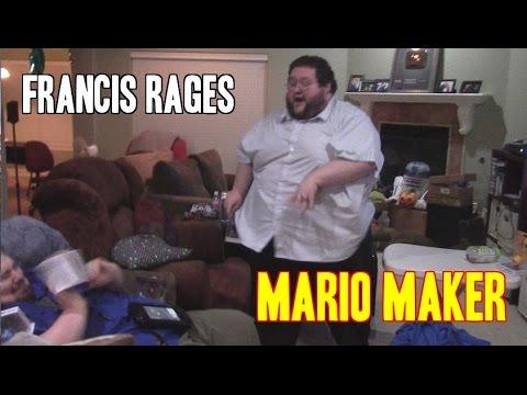 FRANCIS RAGES AT MARIO MAKER
