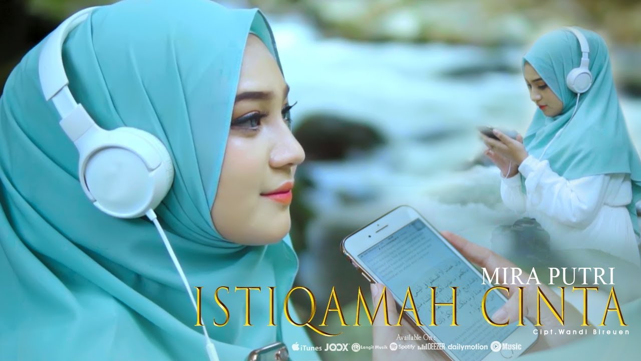 Mira Putri Istiqamah Cinta Official Music Video
