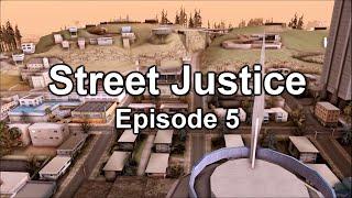 ls rp street justice episode 5