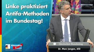 Linke praktiziert Antifa-Methoden im Bundestag! - Marc Jongen - AfD-Fraktion im Bundestag