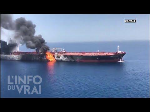 Braquage de pétroliers en mer d'Oman - L'Info du Vrai du 13/06 - CANAL+