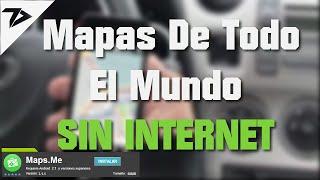 Como Usar Cualquier Movil Como GPS Sin Internet GRATIS | Maps.Me | TecnoDroid