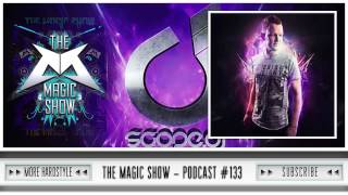 The Magic Show Podcast 133 | Scope DJ, Omegatypez, Amazed