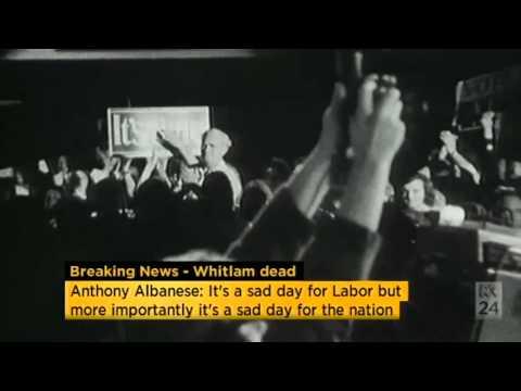 "Albanese: Whitlam ""a legend who shaped modern Australia"""