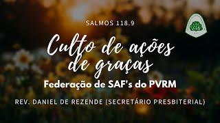 Culto de Ações de Graças Federação de SAF's