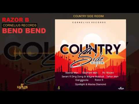 Razor B - Bend Over | Country Side Riddim