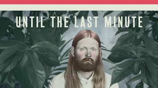 Júníus Meyvant - Until The Last Minute (Official Audio)