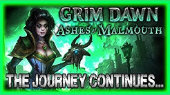 Grim Dawn Ashes of Malmouth Expansion Part 1 Gameplay Impressions