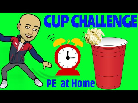 Cup Challenge - PE at Home