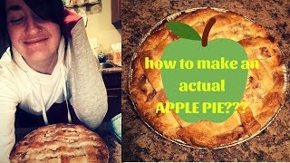 How To Make Apple Pie With Homemade Pie Crust: An Actual Tutorial...? What?