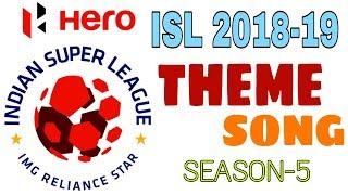 HERO ISL 2018-19: Theme Song, ISL Season-5 | Official Video | Title Song ISL 2018-19 | Sports High |