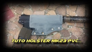 #3 Tutorial Holster MK23 PVC