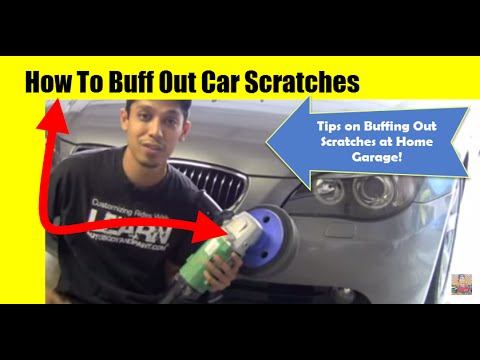 How To Buff Out Car Scratches Tips On Buffing Out