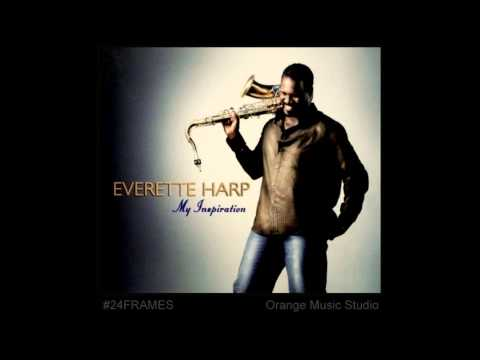 My Inspiration   Everette Harp HQ