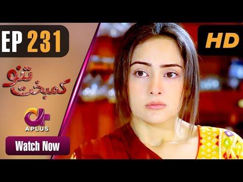 Kambakht Tanno - Episode 231 - Aplus ᴴᴰ Dramas